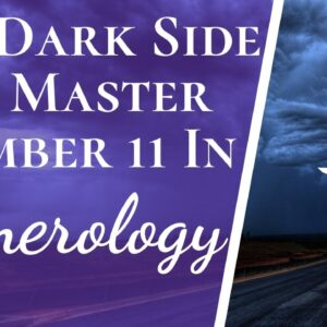 Negatives And Positives Of Master Number 11 In Numerology | The Good & The Bad About Number 11