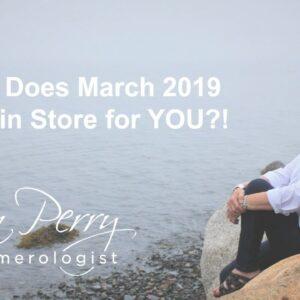 What Does March 2019 Hold In Store for YOU!