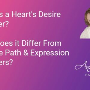 What is the Heart's Desire Number & How Does It Differ From Other Numbers?
