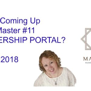 What's Coming Up In the Master Number 11 MEMBERSHIP Portal - August 2018