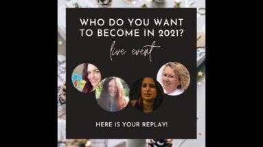 Who Do You Want to Become in 2021?