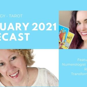 February 2021 Numerology-Tarot Forecast