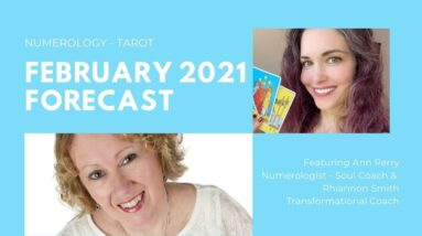 February 2021 Numerology-Tarot Forecast