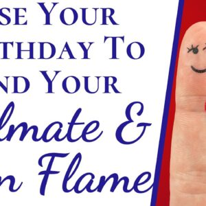Numerology Reveals If Someone Is Twin Flame Or Soulmate | Use Birthday To Find Twin Flame & Soulmate