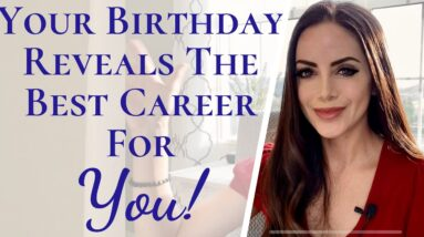 Numerology Reveals The Best Career For You | Your Birthday Can Tell You What Your Were Meant To Do