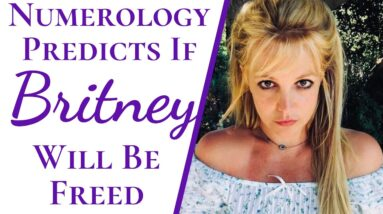 Numerology Reveals If Britney Spears Should Be & Will Be Freed | Free Britney Outcome Prediction