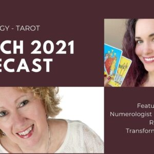 March 2021 Numerology - Tarot Forecast