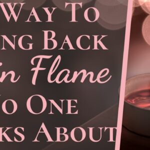 #1 Way To Bring Back Your Twin Flame No One Talks About   Most Powerful Twin Flame Reunion Trick