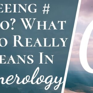 Seeing Number 0 or 000? | The Real Meaning of Number Zero In Numerology | Zero Challenge Meaning