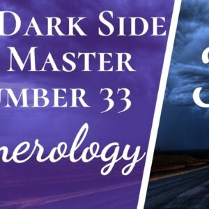 Good and Bad About Master Number 33 Numerology | Master 33 Life Path, Expression, Soul Urge Birthday