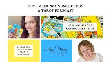 September 2021 Numerology - Tarot Forecast - YIKES! Another Karmic Debt Month!
